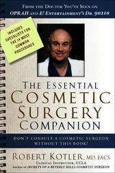 The Essential Cosmetic Surgery Companion by Robert Kotler