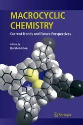 Macrocyclic Chemistry by K. Gloe