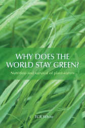 Why Does the World Stay Green? by TCR White