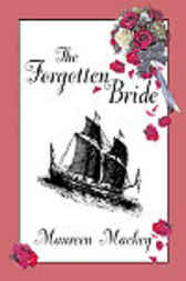 The Forgotten Bride by Maureen Mackey