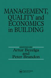 Management, Quality and Economics in Building by A. Bezelga