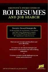 Executive Pocket Guide to ROI Resumes and Job Search by Louise Kursmark