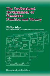 The Professional Development of Teachers: Practice and Theory by Philip Adey