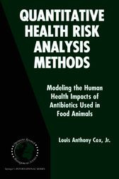 Quantitative Health Risk Analysis Methods by Louis Anthony Cox Jr.