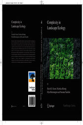 Complexity in Landscape Ecology by David G. Green