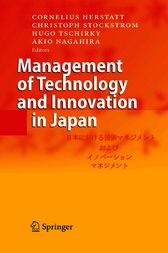 Management of Technology and Innovation in Japan by Cornelius Herstatt