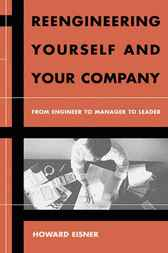 Reengineering Yourself and Your Company by Howard Eisner