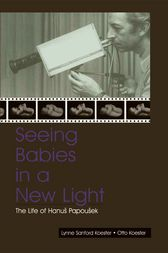 Seeing Babies in a New Light by Otto Koester
