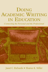 Doing Academic Writing in Education by Janet C. Richards