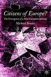 Citizens of Europe? by Michael Bruter
