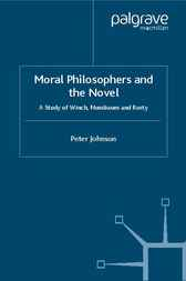 Moral Philosophers and the Novel by Peter Johnson