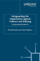 Safeguarding the Organization Against Violence and Bullying by Paul McCarthy