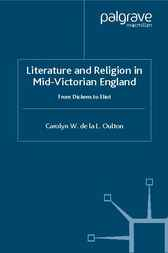 Literature and Religion in Mid-Victorian England by Carolyn W. de la L. Oulton