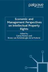 Economic and Management Perspectives on Intellectual Property Rights by Carine Peeters