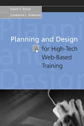 Planning And Design For High-tech Web-based Training by David E. Stone