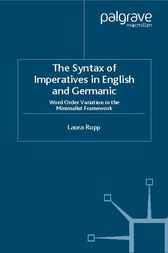 The Syntax of Imperatives in English and Germanic by Laura Rupp