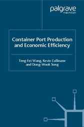 Container Port Production and Economic Efficiency by Teng-Fei Wang