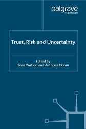 Trust, Risk and Uncertainty by Sean Watson