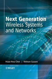 Next Generation Wireless Systems and Networks by Hsiao-Hwa Chen