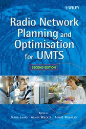 Radio Network Planning and Optimisation for UMTS by Jaana Laiho