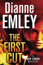 The First Cut by Dianne Emley