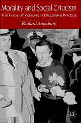Morality and Social Criticism by Richard Amesbury