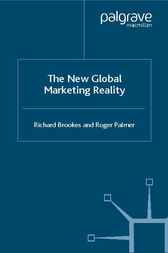 The New Global Marketing Reality by Richard Brookes