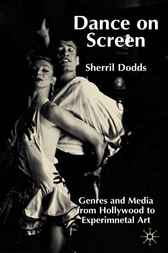 Dance on Screen by Sherril Dodds