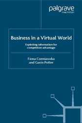 Business in a Virtual World by Fiona Czerniawska