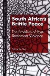 South Africa's Brittle Peace by Pierre du Toit