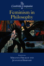 The Cambridge Companion to Feminism in Philosophy by Miranda Fricker