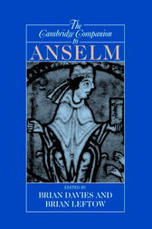 The Cambridge Companion to Anselm by Brian Davies