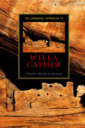 The Cambridge Companion to Willa Cather by Marilee Lindemann