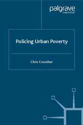 Policing Urban Poverty by Chris Crowther