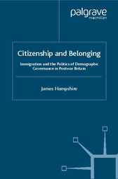Citizenship and Belonging by James Hampshire