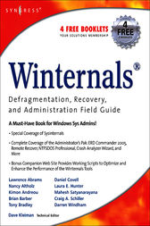 Winternals Defragmentation, Recovery, and Administration Field Guide by Dave Kleiman