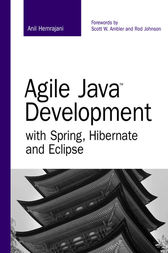 Agile Java Development with Spring, Hibernate and Eclipse by Anil Hemrajani