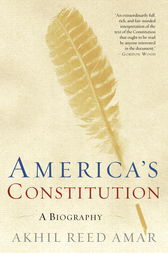 America's Constitution by Akhil Reed Amar