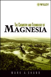 The Chemistry and Technology of Magnesia by Mark A. Shand