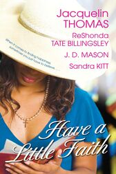 Have a Little Faith by ReShonda Tate Billingsley