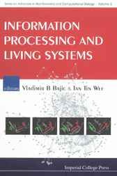 Information Processing And Living Systems by Vladimir B Bajic