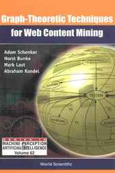 Graph-theoretic Techniques For Web Content Mining by Adam Schenker