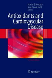 Antioxidants and Cardiovascular Disease by Martial G. Bourassa