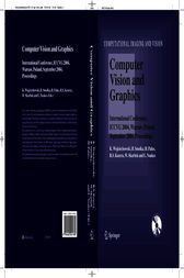 Computer Vision and Graphics by K. Wojciechowski