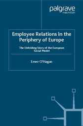 Employee Relations in the Periphery of Europe by Emer O'Hagan
