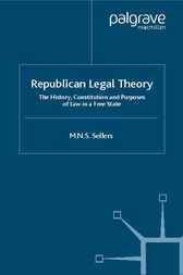Republican Legal Theory by Mortimer N.S. Sellers
