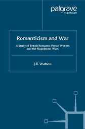 Romanticism and War by J. R. Watson