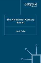 The Nineteenth-Century Sonnet by Joseph Phelan
