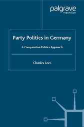 Party Politics in Germany by Charles Lees