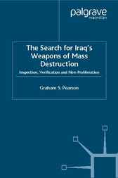 The Search for Iraq's Weapons of Mass Destruction by Graham S. Pearson